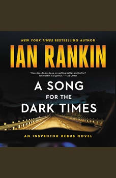 A Song for the Dark Times: An Inspector Rebus Novel, Ian Rankin