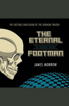 Eternal Footman, The, James Morrow