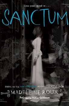 Sanctum: An Asylum Novel, Madeleine Roux