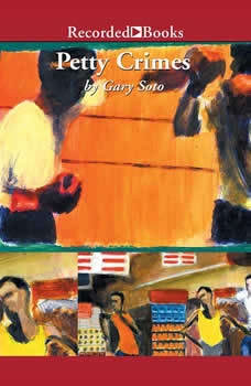 Petty Crimes, Gary Soto