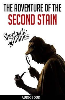 The Adventure of the Second Stain, Sir Arthur Conan Doyle