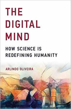 The Digital Mind: How Science is Redefining Humanity, Arlindo Oliveira