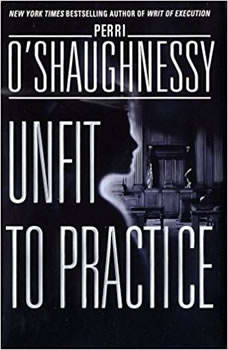 Unfit to Practice, Perri O'Shaughnessy