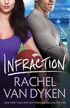 Infraction, Rachel Van Dyken