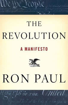 The Revolution: A Manifesto A Manifesto, Ron Paul