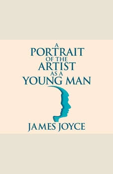 Portrait of the Artist as a Young Man, A, James Joyce