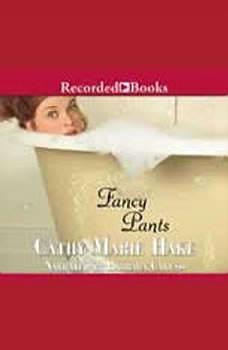 Fancy Pants, Cathy Marie Hake