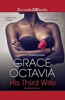 His Third Wife, Grace Octavia