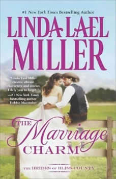 The Marriage Charm, Linda Lael Miller
