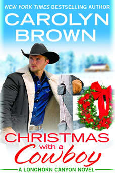 Christmas with a Cowboy, Carolyn Brown