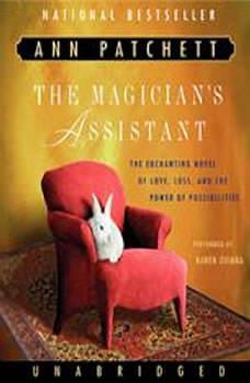 The Magician's Assistant, Ann Patchett
