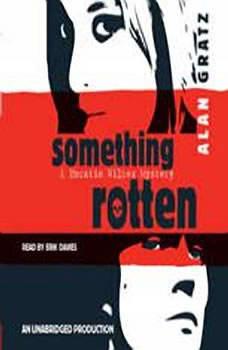 Something Rotten, Alan Gratz