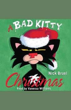 A Bad Kitty Christmas, Nick Bruel