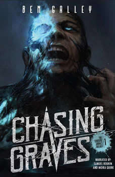 Chasing Graves, Ben Galley