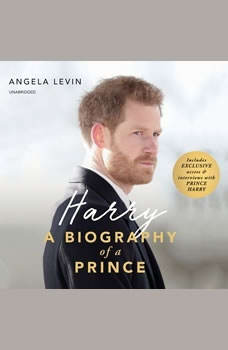 Harry: A Biography of a Prince, Angela Levin