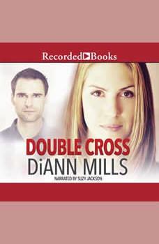 Double Cross, DiAnn Mills