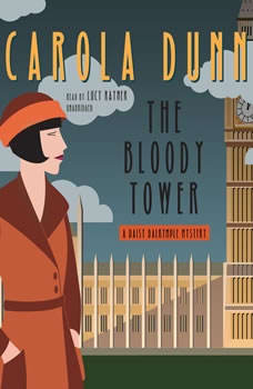 The Bloody Tower: A Daisy Dalrymple Mystery, Carola Dunn
