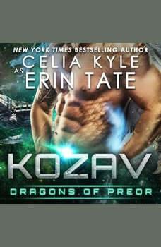 Kozav: Dragons of Preor Book 3, Celia Kyle as Erin Tate