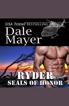 SEALs of Honor: Ryder: Book 14: SEALs of Honor, Dale Mayer