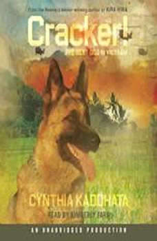 Cracker!: The Best Dog in Vietnam The Best Dog in Vietnam, Cynthia Kadohata