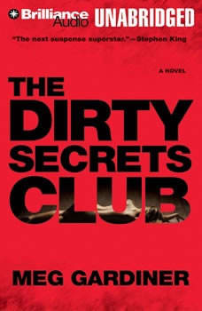 The Dirty Secrets Club, Meg Gardiner
