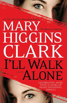 I'll Walk Alone, Mary Higgins Clark