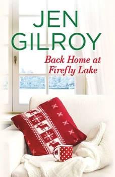 Back Home at Firefly Lake, Jen Gilroy