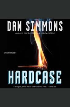 Hardcase, Dan Simmons