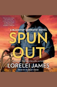 Spun Out, Lorelei James