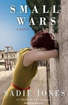 Small Wars, Sadie Jones