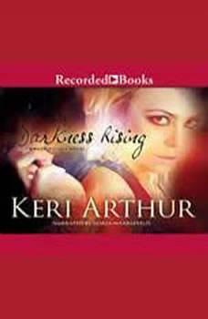 Darkness Rising, Keri Arthur
