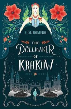 The Dollmaker of Krakow, R. M. Romero