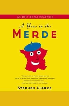 A Year in the Merde, Stephen Clarke