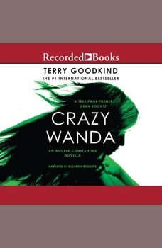 Crazy Wanda, Terry Goodkind