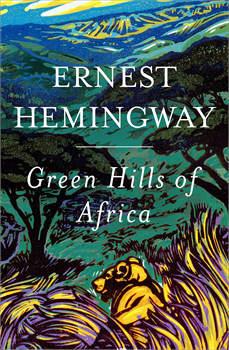 Green Hills of Africa, Ernest Hemingway