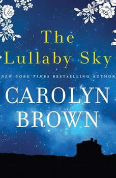 The Lullaby Sky, Carolyn Brown