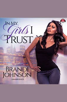 In My Girls I Trust, Brandi Johnson