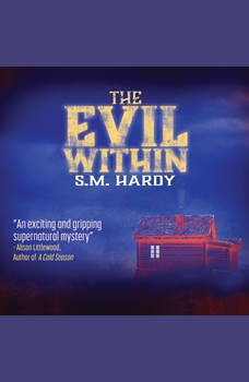 Evil Within, The, S.M. Hardy