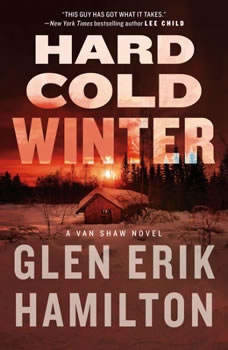 Hard Cold Winter: A Van Shaw Novel, Glen Erik Hamilton