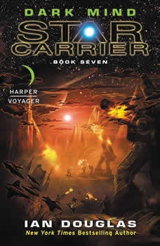 Dark Mind: Star Carrier: Book Seven, Ian Douglas