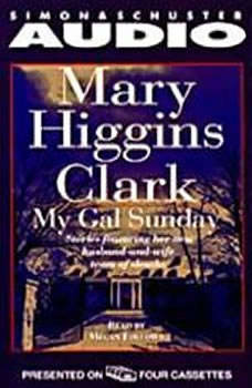 My Gal Sunday: Henry and Sunday Stories, Mary Higgins Clark