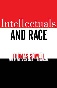 Intellectuals and Race, Thomas Sowell