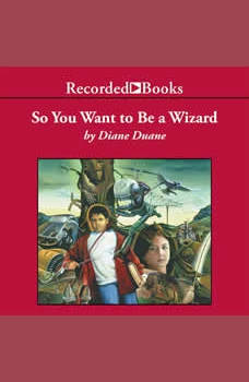 So You Want to Be a Wizard, Diane Duane