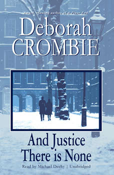 And Justice There is None, Deborah Crombie
