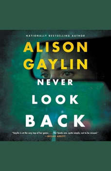 Never Look Back: A Novel, Alison Gaylin