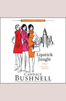Lipstick Jungle, Candace Bushnell