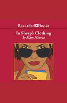 In Sheep's Clothing, Mary B. Monroe