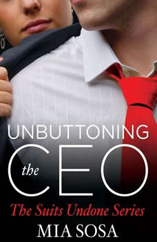 Unbuttoning the CEO, Mia Sosa