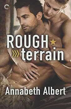 Rough Terrain: Out of Uniform, Annabeth Albert