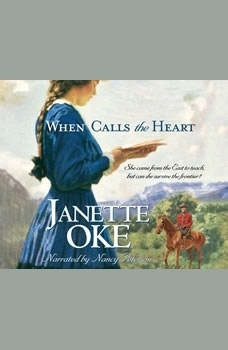 When Calls the Heart, Janette Oke